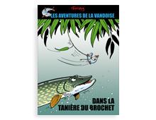Les aventures de La Vandoise Tome 1 : Dans la tanière du Brochet
