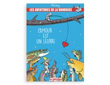 Les aventures de La Vandoise Tome 4 : L'amour est un leurre