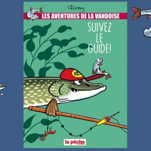 Les aventures de La Vandoise Tome 5 : Suivez le guide
