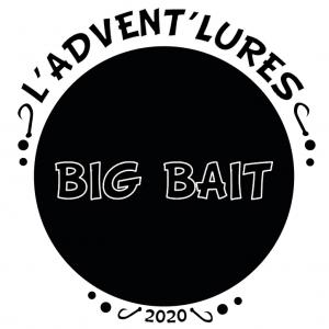 L'ADVENT'LURES 2020 Big Bait